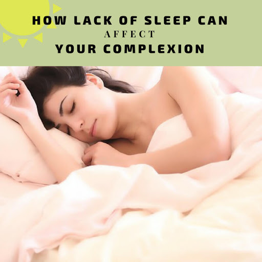How Lack Of Sleep Can Affect Your Complexion