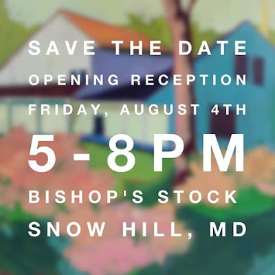 Save the Date - reception for Barb Mowery's artwork Friday August 4 2017 at Bishop's Stock Gallery in Snow Hill, MD