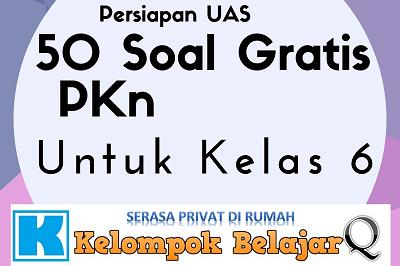 Download Soal PKn Online  UAS 50  Kelas 6 dan Kunci Jawaban Gratis