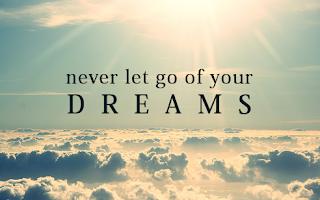 Nigdy nie przestawaj marzyć.