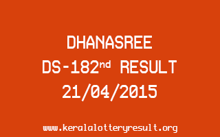 DHANASREE DS 182 Lottery Result 21-4-2015