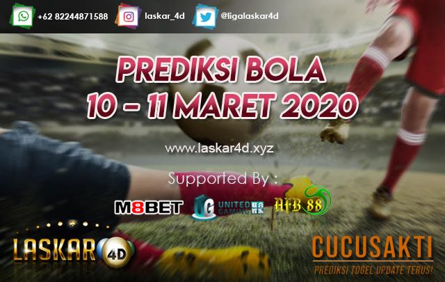 PREDIKSI BOLA JITU TANGGAL  10 – 11 MARET 2020