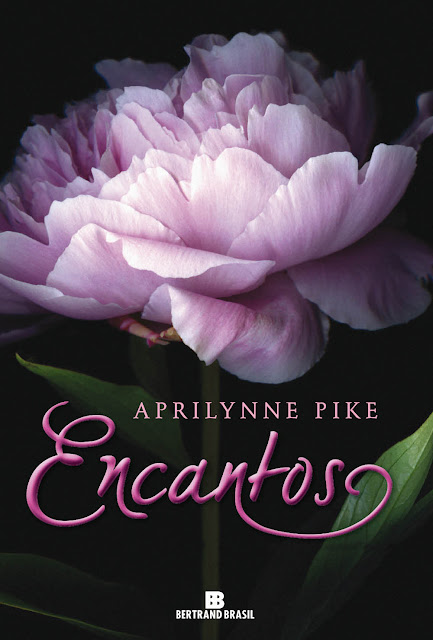 Encantos - Fadas Aprilynne Pike