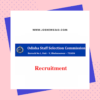 OSSC Recruitment 2019 for Ayurvedic Assistants & Homoeopathic Assistants