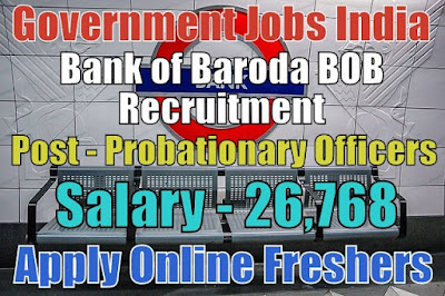 Bank of Baroda Recruitment 2018 for 600 PO