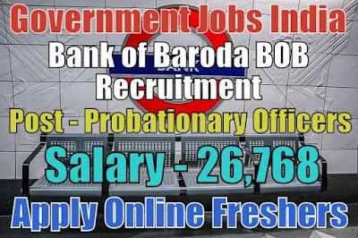 Bank of Baroda Recruitment 2018 for 600 PO