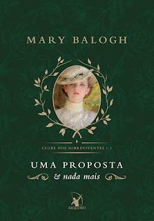 UMA PROPOSTA E NADA MAIS (Mary Balogh)