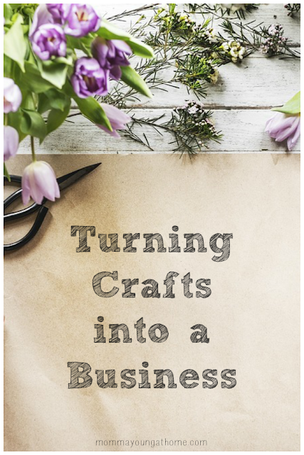 Turn Your Crafting into a Business