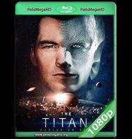 EL TITÁN (2018) WEB-DL 1080P HD MKV ESPAÑOL LATINO