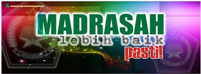 Foto Sampul Facebook, Madrasah Lebih Baik