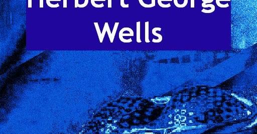 Herbert George Wells - Der Krieg der Welten