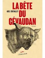 Abel Chevalley  La Bête du Gévaudan  Ed. L'Éveilleur