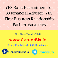YES Bank Recruitment for 33 Financial Advisor, YES First Business Relationship Partner Vacancies