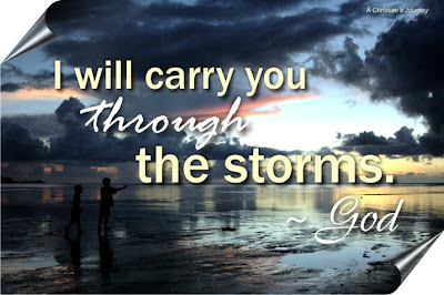 God will carry you through the storms