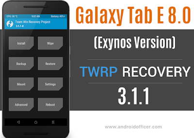 TWRP Recovery for Galaxy Tab E 8.0 Exynos