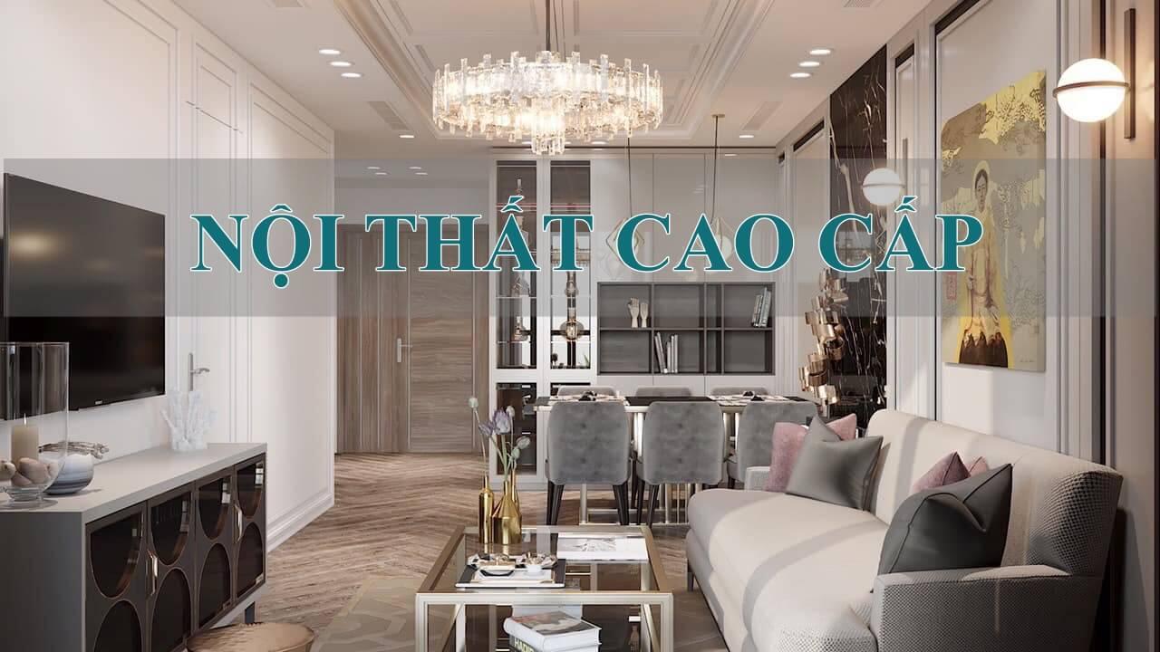 Nội thất căn hộ cao cấp Vinhomes Smart City Tây Mỗ