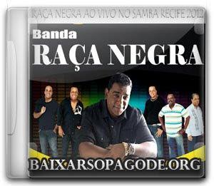 Raça Negra – Ao Vivo no Samba Recife (29-09-2012)