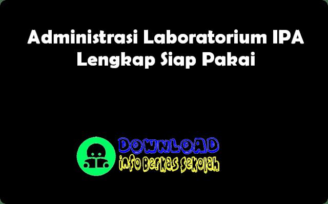 Administrasi Laboratorium IPA Lengkap Siap Pakai