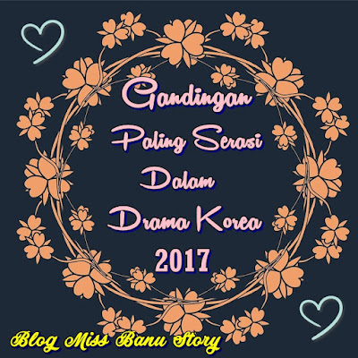 Top 7 Gandingan Paling Serasi Dalam Drama Korea 2017 Pilihan Miss BaNu, Top 7  Best Couples In Korean Drama 2017, Kwon Sang Woo dan Choi Kang Hee (Drama Queen Of Mystery), Ko So Young dan Sung Joon (Drama Ms Perfect), Jang Na Ra dan Son Ho Jun (Drama Go Back Couple), Woo Do Hwan dan Ryu Hwa Young (Drama Mad Dog), Lee Jong Suk dan Bae Suzy (Drama While You Were Sleeping), Jung Kyung Ho dan Baek Jin Hee (Drama Missing Nine), Kim Nam Gil dan Kim Ah Joong (Drama Live Up To Your Name), Senarai, My Favorite, Pilihan Miss Banu, Korean Drama, Drama Korea, Review By Miss Banu, My Drama List, Best Screen Chemistry 2017,