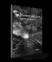 Mes livres; mystère du livre; recueil; fantastique; amazon; fnac; bookelis; kobo; kindle; delf in;