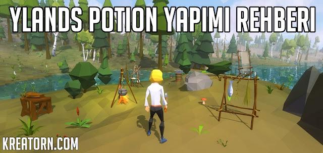 Ylands-Potion-Yapim-Rehber