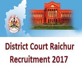 Raichur District Court Recruitment 2017