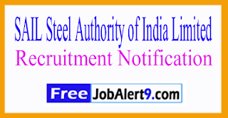 SAIL Steel Authority of India Limited Recruitment Notification 2017 Last Date 15-07-2017