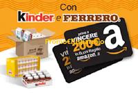 Logo Kinder e Ferrero : vinci 100 buoni Amazon da 200€ ( solo per esercenti con Partita IVA)