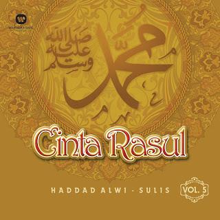 Haddad Alwi & Sulis - Cinta Rasul, Vol. 5 (Full Album 2015