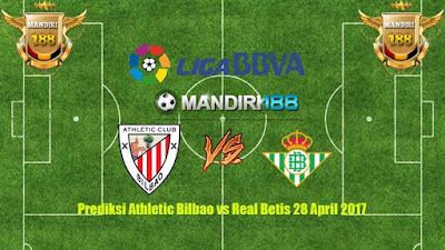 AGEN BOLA - Prediksi Athletic Bilbao vs Real Betis 28 April 2017