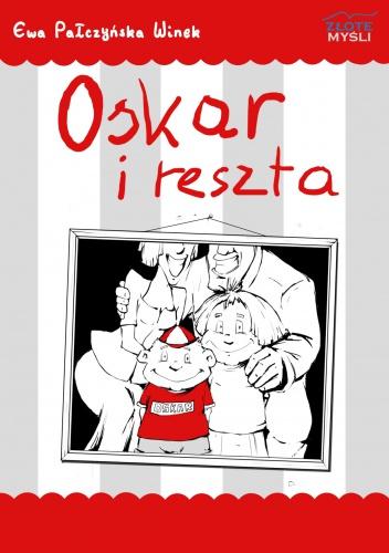 """E. Pałczyńska-Winek - """"Oskar i reszta"""""""