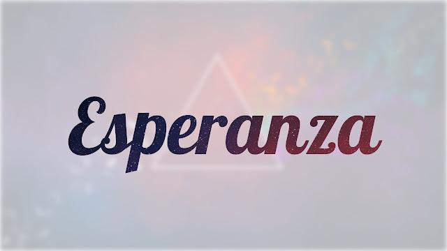 Significado de Nombre ESPERANZA