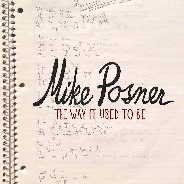 The Way It Used To Be by Mike Posner