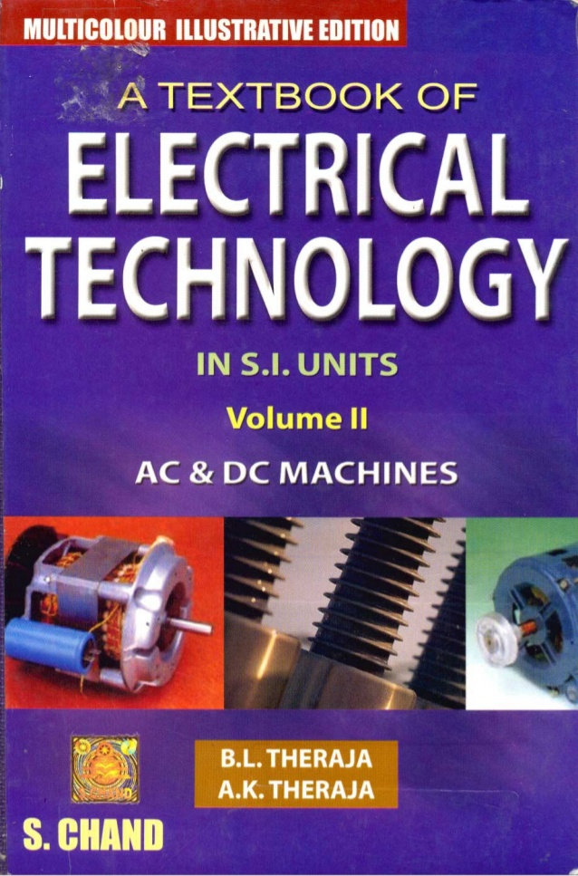 A Textbook of Electrical Technology by A K /B L Theraja Vol