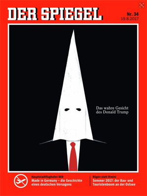 cover of Der Spiegel, which simply depicts Trump wearing a Klan hood