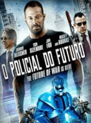 O Policial do Futuro Dublado Online