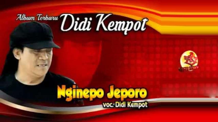 Didi Kempot Nginepo Jeporo