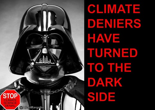 Poster of the Week - Climate Deniers Have Turned to the Dark Side