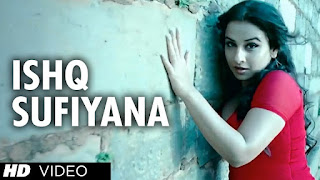Download Ishq Sufiyana - The Dirty Picture Full HD Video