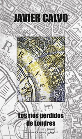 Los ríos perdidos de Londres
