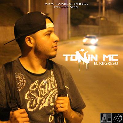 Toñin Mc - El Regreso (Honduras)