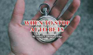 why its necessary to stop auto bets