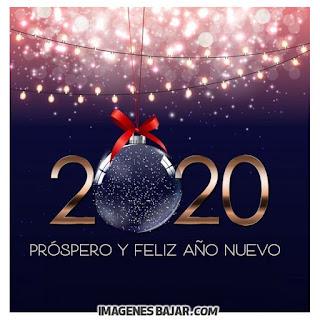 Deseos de próspero Año Nuevo 2020 Imágenes de Felices Fiestas. Tarjetas para enviar por WhatsApp
