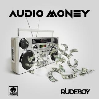 Audio Rudeboy - Audio Money Mp3 Download