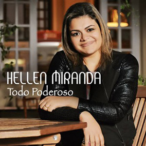 Baixar Todo Poderoso - Hellen Miranda Mp3