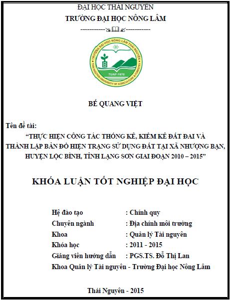 Thực hiện công tác thống kê kiểm kê đất đai và thành lập bản đồ hiện trạng sử dụng đất tại xã Nhượng Bạn huyện Lộc Bình tỉnh Lạng Sơn giai đoạn 2010 – 2015