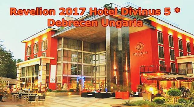 Revelion 2017 Hotel Divinus 5 stele Debrecen Ungaria