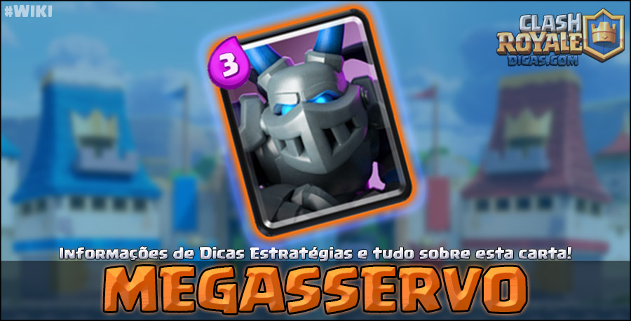 Carta do Megasservo em Clash Royale