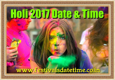 Holi 2017 Date & Time in India, Dol Purnima 2017 Date