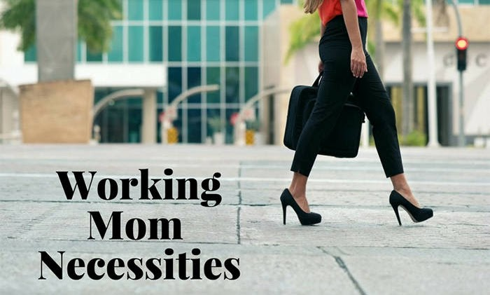 Working Mom Must-Haves